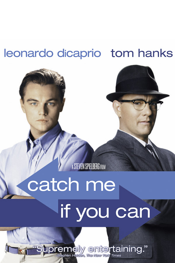 Catch Me if You Can Steven Spielberg, 2002