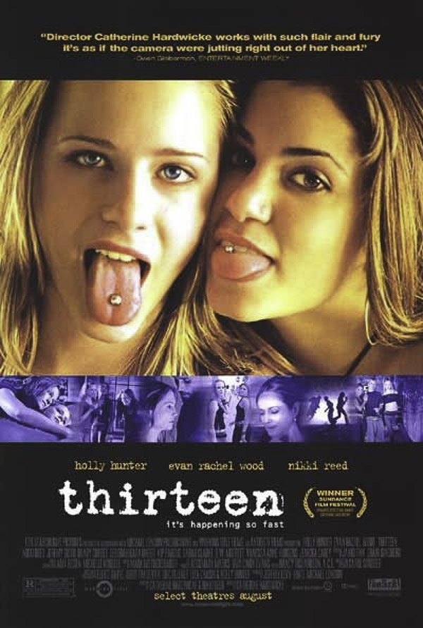 Thirteen, Catherine Hardwicke, 2003
